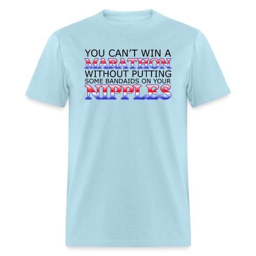 You can't win a Marathon w/o Bandaids Heavyweight T-Shirt - Men's T-Shirt