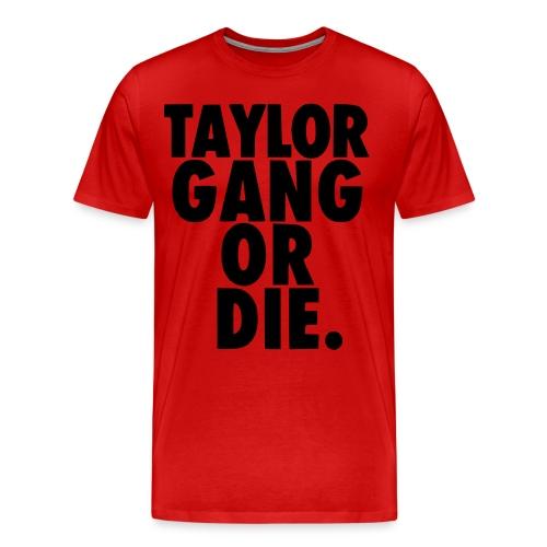 Taylor Gang Shirt - Men's Premium T-Shirt