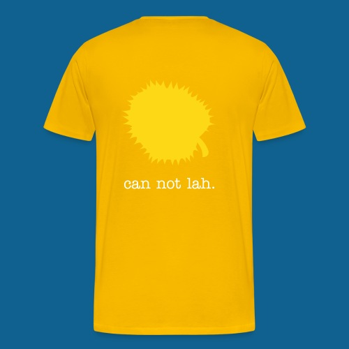 CAN NOT LAH durian tee - Men's Premium T-Shirt