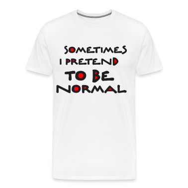 Normal_is_bored T-Shirts