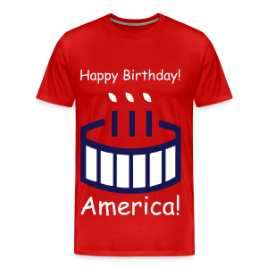 Happy Birthday America! - Men's Premium T-Shirt