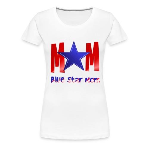 Blue Star Mom-Lettered - Women's Premium T-Shirt