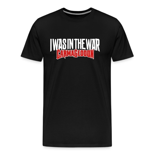 I Was In The War - Men's Premium T-Shirt