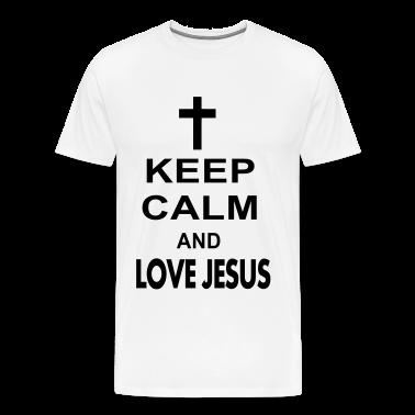 keep calm and love jesus T-Shirts