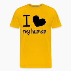 I LOVE MY HUMAN perfect for pet owners and lovers T-Shirts