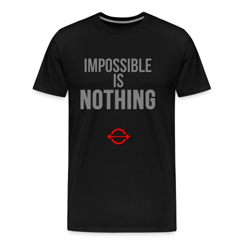 Impossible Is Nothing T-Shirt - Men's Premium T-Shirt