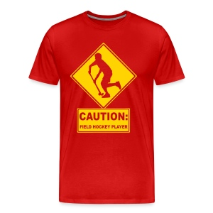 Caution: Field Hockey Player Men's 3XL and 4XL T-Shirt - Men's Premium T-Shirt