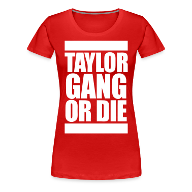 Taylor Gang Or Die Women's T-Shirts - stayflyclothing.com