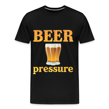 Beer Pressure T-Shirts