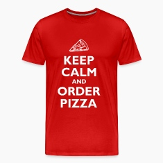 Keep Calm and Order Pizza T-Shirts