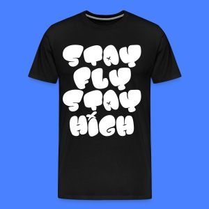 Stay Fly Stay High T-Shirts - stayflyclothing.com - Men's Premium T-Shirt