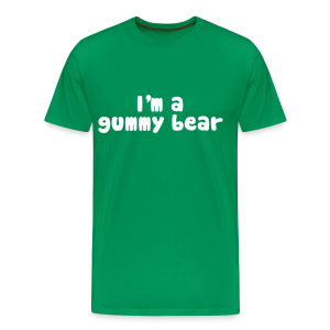 I'm A Gummy Bear Lyric Men's 3XL & 4XL T-Shirt - Men's Premium T-Shirt