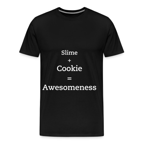 Slime+Cookie= Awesome - Men's Premium T-Shirt