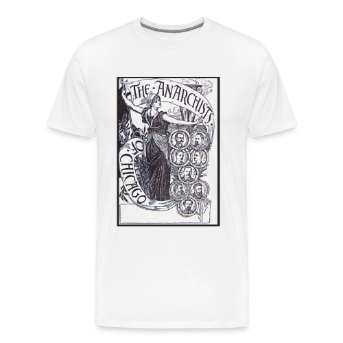The Anarchists of Chicago - Men's Premium T-Shirt