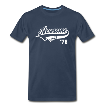 Awesome SINCE 76 Birthday Anniversary T-Shirt WN