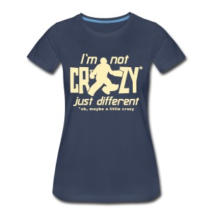 I'm Not Crazy (field hockey) Women's Plus Size T-Shirt - Women's Premium T-Shirt