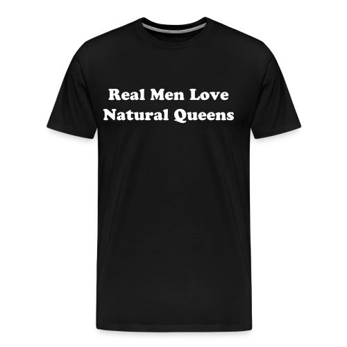 Real Men Black - Men's Premium T-Shirt