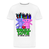 T-Shirts ~ Men's Premium T-Shirt ~ Explicit - Troll Love Is True Love T-Shirt