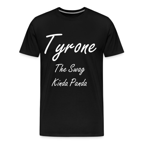 Tyrone The Swag Kinda Panda - Men's Premium T-Shirt