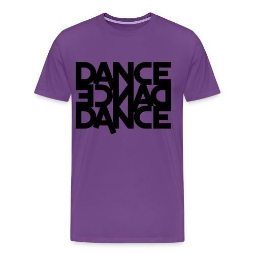 DANCE, DANCE, DANCE.  - Men's Premium T-Shirt