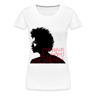 T-Shirts ~ Women's Premium T-Shirt ~ My Hair Is Layed Like Poetry