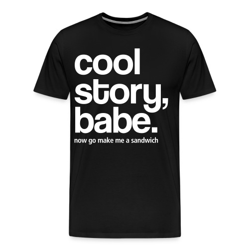 Cool Story Babe - Men's Premium T-Shirt
