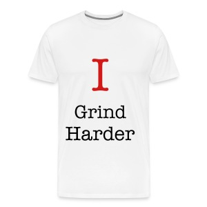I Grind Harder - Men's Premium T-Shirt