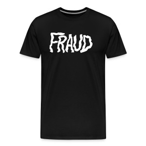 FRAUD - Men's Premium T-Shirt