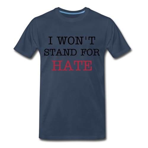 Men's Premium T-Shirt - lgbt,lesbian,injustice,i wont stand,hate,gay