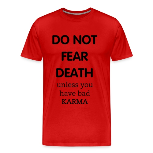 No Fear - Men's Premium T-Shirt