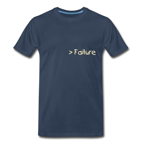 Anything Over Failure - Men's Premium T-Shirt
