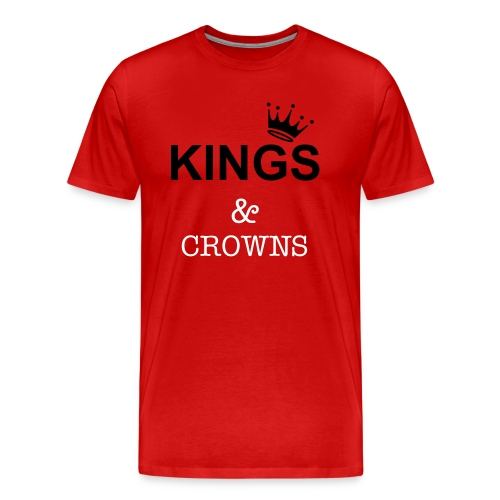 KINGS & CROWNS - Men's Premium T-Shirt