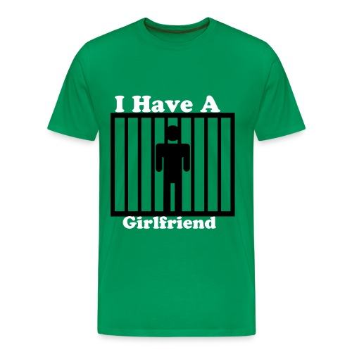 I have a girlfriend - Men's Premium T-Shirt