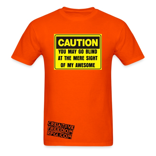 BEWARE MY AWESOME T-SHIRT