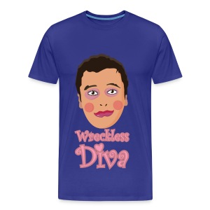 Wreckless Diva Shirt - Men's Premium T-Shirt