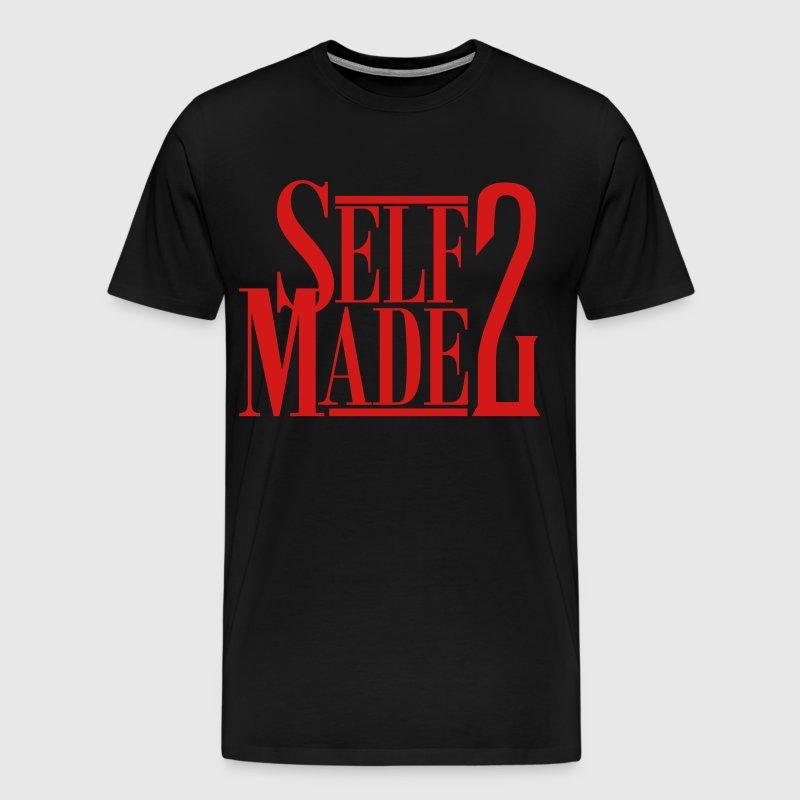 Self Made 2 T Shirt Spreadshirt