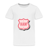 Baby & Toddler Shirts ~ Toddler Premium T-Shirt ~ Ham Badge Toddler T-Shirt