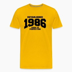 aged to perfection established 1986 T-Shirts