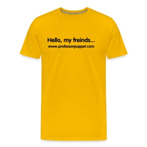 Hello, My Friends - Heavyweight T-Shirt - Men's Premium T-Shirt