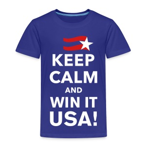 Keep Calm Win It USA - Toddler Premium T-Shirt