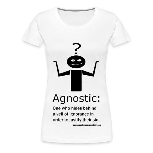 Agnostic? - Women's Premium T-Shirt