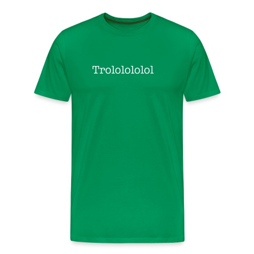 Trololol - Men's Premium T-Shirt