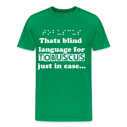 Shirt for blind people to read - Men's Premium T-Shirt