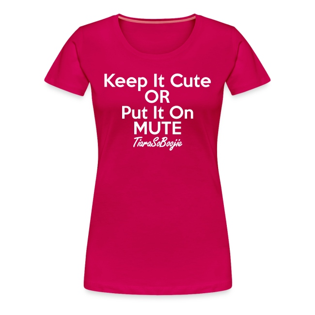 Plus size Keep it Cute of Put it on Mute