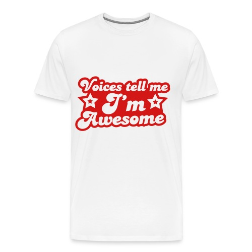 voices tell me im awesome tee - Men's Premium T-Shirt