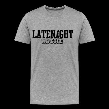 LATENIGHT HUSTLE T-Shirts