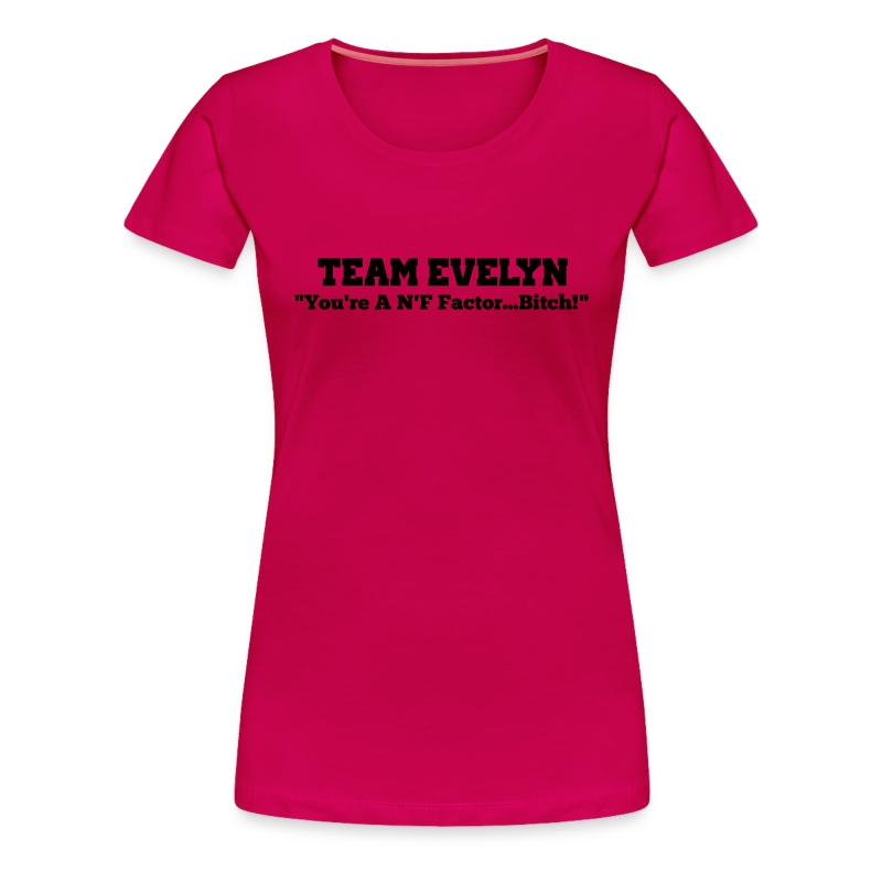 TEAM EVELYN - Women's Premium T-Shirt