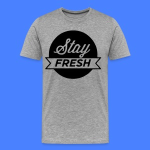 Stay Fresh T-Shirts - stayflyclothing.com - Men's Premium T-Shirt