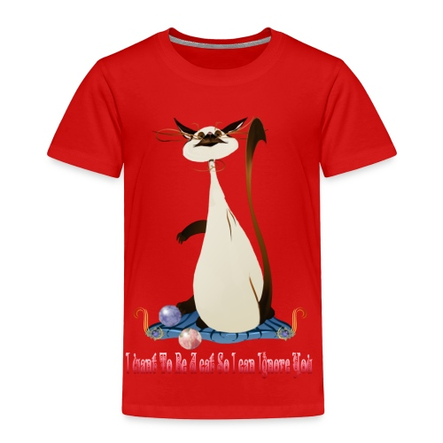I Want To Be A Cat.... - Toddler Premium T-Shirt