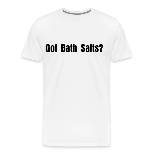Men's Premium T-Shirt - bath salts funny shirt The birds hilarious funny shirt comic trending teen buy